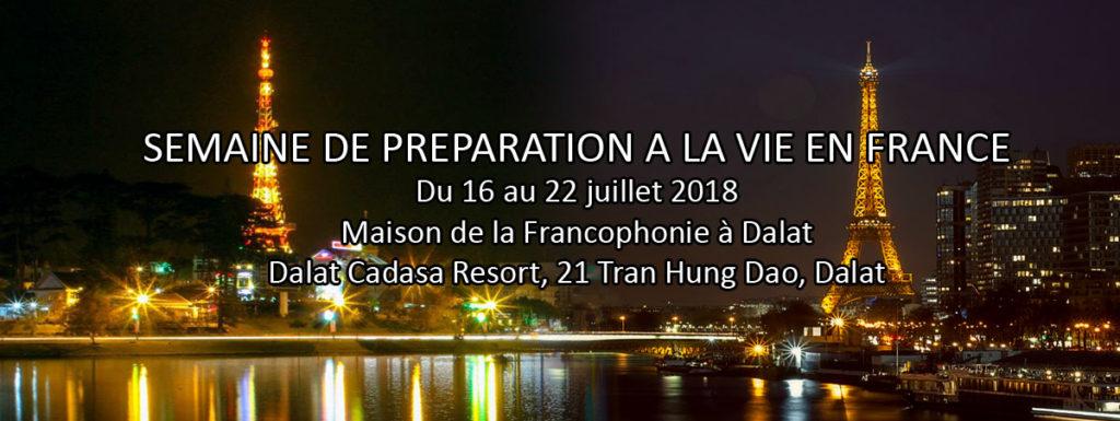 Semaine de préparation à la vie en France @ Antenne | Lâm Đồng | Việt Nam